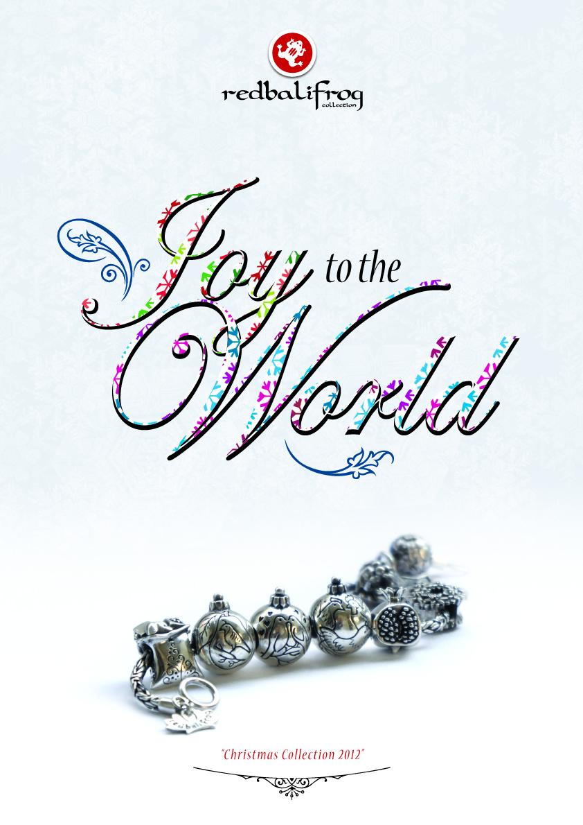 Joy to the World…*redbalifrog* Christmas 2012 collection