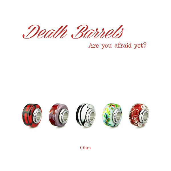 Ohm Beads Death Barrels Collection