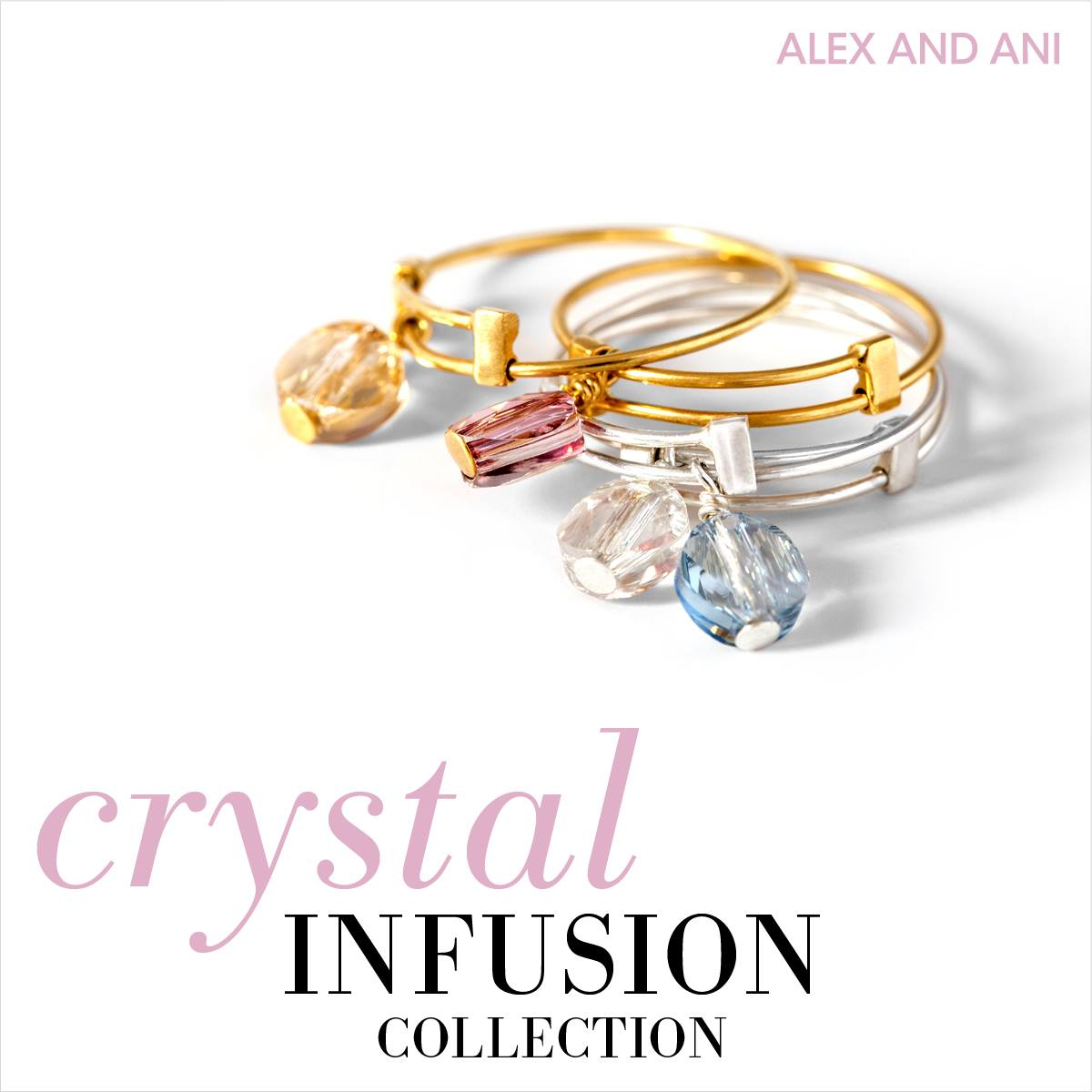 Alex and Ani Crystal Infusion Collection
